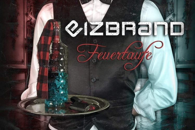 Eizbrand- Feuertaufe Cover