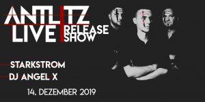 Antlitz Live Release Show